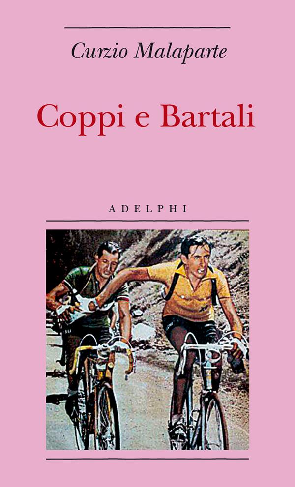 """Bartali - Copertina """"Coppi e Bartali"""", di Curzio Malaparte, giornalista, saggista e avventuriero italiano di origini polacche"""