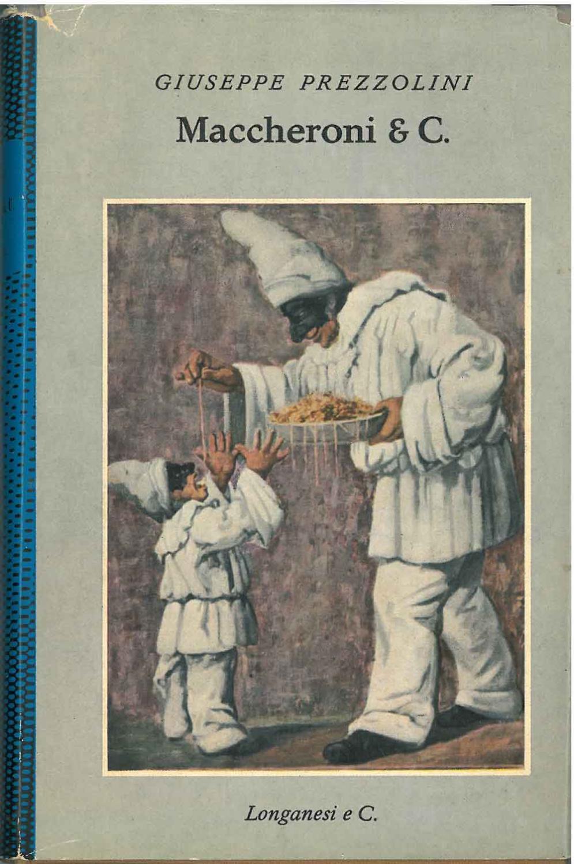 cucina italiana - G. Prezzolini, Maccheroni & C