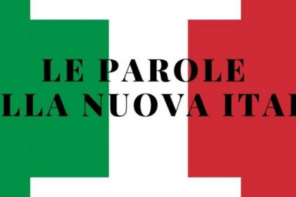 "neologisms - Italian flag with the words ""the words of the new Italy"" inside"