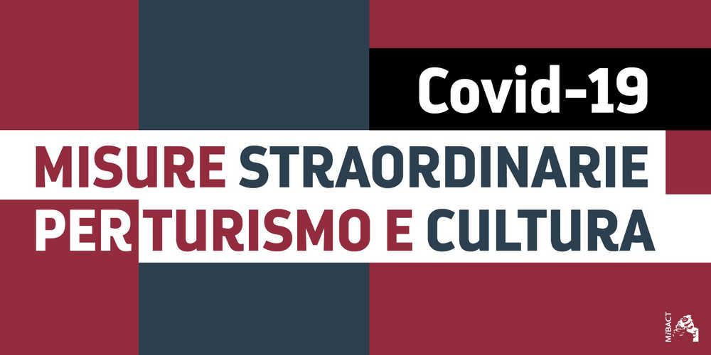 Turismo e cultura - Misure a sostegno di turismo e imprese