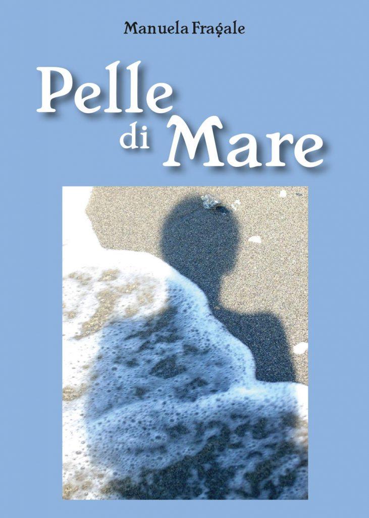 """Copertina del libro di poesie """"Pelle di Mare"""""""