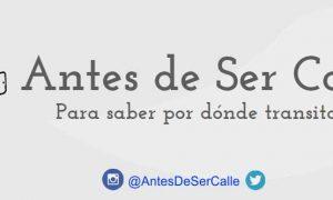 Antes de Ser Calle - Imagen principal del Facebook.