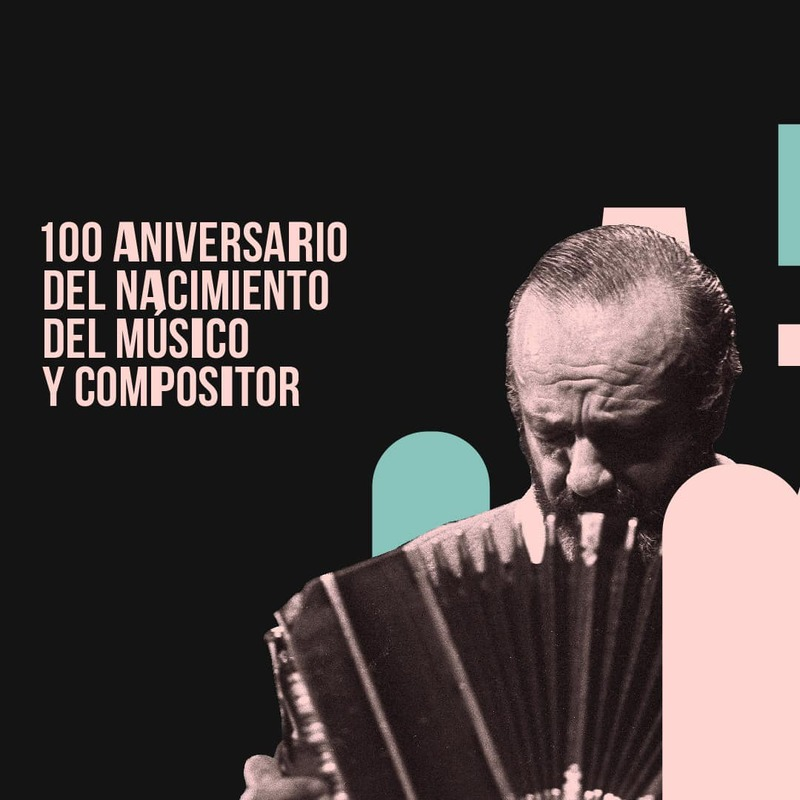 Piazzolla - 100 Astor Piazzolla.
