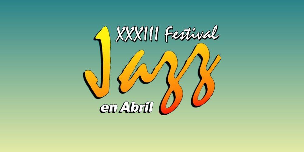 Festival Jazz - Jazz En Abril