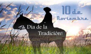 Tradición - 10 de noviembre Día De La Tradición